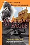 Wrath of the Eagle, Stephen Haywood Brown, 1462697852