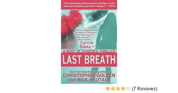 Last Breath A Jenna Blake Body Of Evidence Thriller Kindle