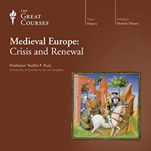 Medieval Europe: Crisis and Renewal Vortrag