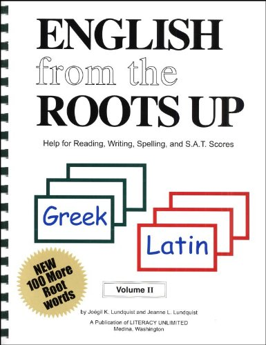 English From the Roots Up 2 with Cards (Help for Reading, Writing, Spelling, and S.A.T. Scores, Volume 2) (English From The Roots Up Volume 2)