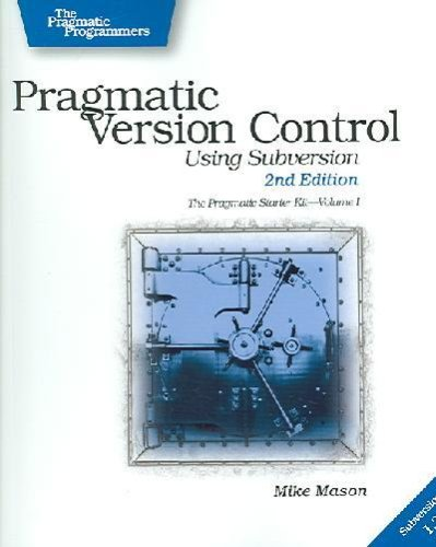 Pragmatic Version Control (Version Pragmatic Control)