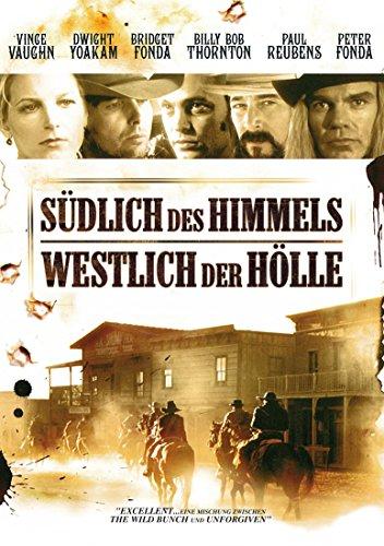 Südlich des Himmels - Westlich der Hölle Film