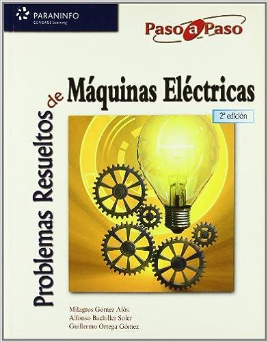 PROBLEMAS RESUELTOS MAQUINAS ELECTRICAS 2ED