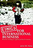 img - for Ethics in International Business: Decision-Making in a Global Political Economy: 1st (First) Edition book / textbook / text book