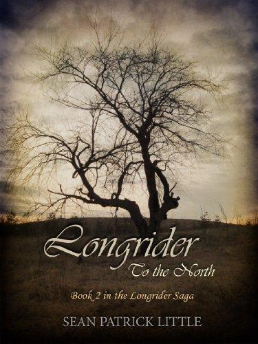 Longrider: To the North (The Longrider Saga Book 2)