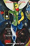 Eighth Day of Creation
