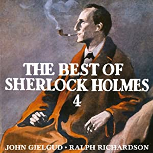 The Best of Sherlock Holmes, Volume 4 Audiobook