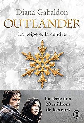 Amazon Fr Outlander Tome 6 La Neige Et La Cendre