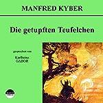Die getupften Teufelchen | Manfred Kyber