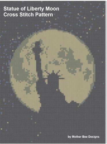 Statue of Liberty Moon Cross Stitch Pattern