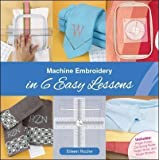 Machine Embroidery in 6 Easy Lessons Book with Tools By Eileen Roche,white