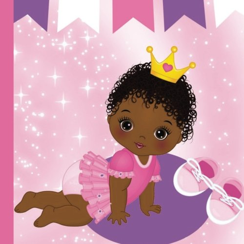 Books : African American Princess Baby First Year Book: Record and Celebrate Your African American Princess Baby's First Year (African American Princess Baby's First Year Book,First Year Baby Book) (Volume 1)