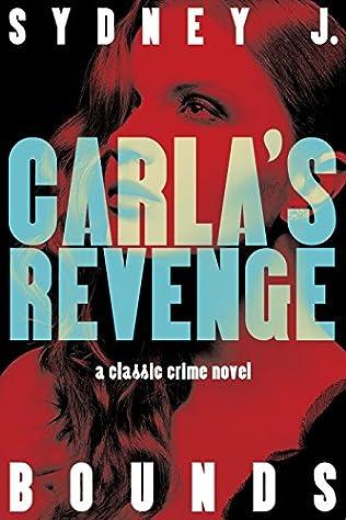 book cover of Carla\'s Revenge