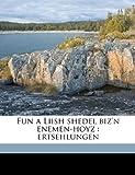 Fun a Liish Shedel Biz'N Enemen-Hoyz, Leon Kobrin, 1149374837