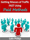 How to Get Masses of Traffic Using Paid Methods (Work from Home Series)