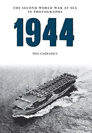 book cover of 1944: The Second World War at Sea in Photographs