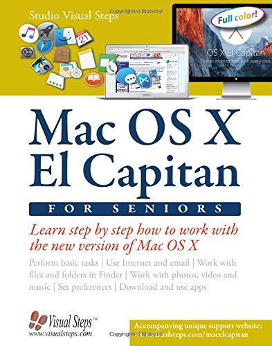 Download Mac OS X El Capitan for Seniors: Learn Step by Step How to Work with Mac OS X El Capitan (Computer Books for Seniors series) ebook