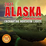 2017 Alaska Calendar- 12 x 12 Wall Calendar -210 Free Reminder Stickers