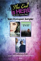 The End Is Here: Teen Dystopian Sampler Kindle Edition