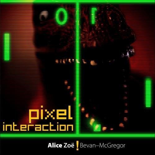 Price comparison product image Pixel Interaction Volume 1 by Alice ZoBevan-McGregor (2009-06-02