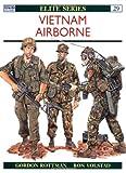 Vietnam Airborne, Gordon L. Rottman, 0850459419