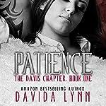 Patience: The Davis Chapter Book 1 | Davida Lynn