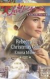 Rebecca's Christmas Gift, Emma Miller, 0373817274