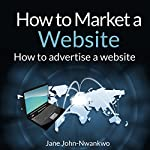 How to Market a Website | Jane John-Nwankwo