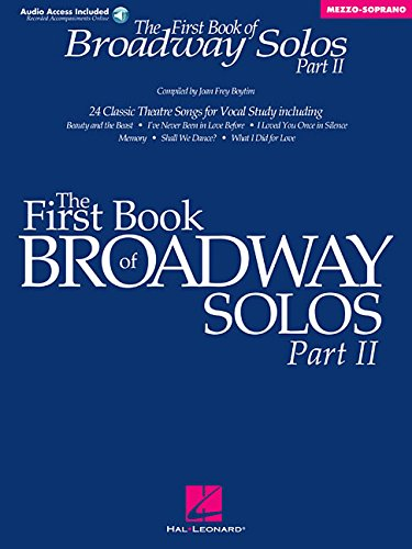The First Book of Broadway Solos, Part II: Mezzo-Soprano (Book & Online Audio) ()