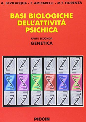 Basi biologiche dellattività psichica: 2 A. Bevilacqua