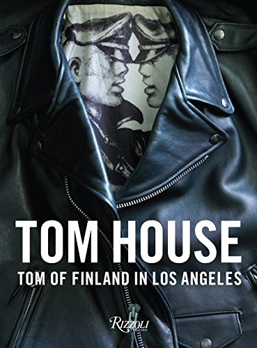 Image of Tom House: Tom of Finland in Los Angeles
