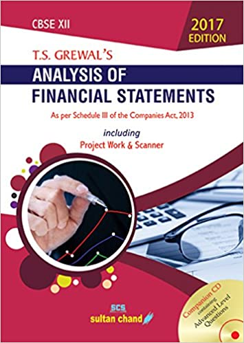 T.S. Grewal's Analysis of Financial Statements - CBSE XII: Including Work & Scanner
