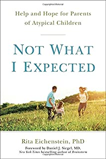 Book Cover: Not What I Expected: Help and Hope for Parents of Atypical Children