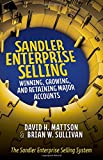 img - for Sandler Enterprise Selling: Winning, Growing, and Retaining Major Accounts (Business Books) book / textbook / text book