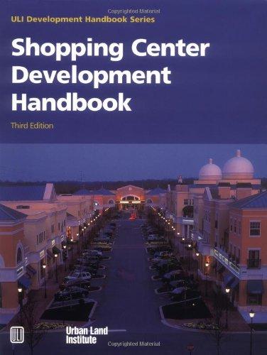Shopping Center Development Handbook (Development Handbook series)