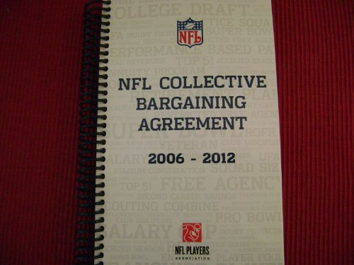 NFL Collective Bargaining Agreement (2006-2012) (2009 Nfl Player)