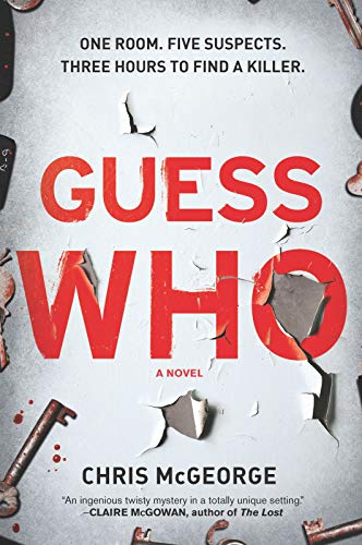 Guess Who: A Novel