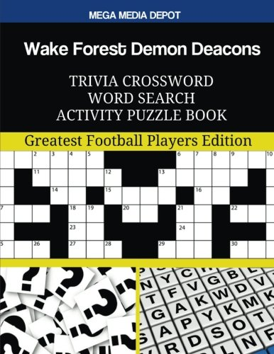 Wake Forest Demon Deacons Trivia Crossword Word Search Activity Puzzle Book: Greatest Football Players (Wake Forest Player)