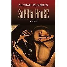 Sophia House: A Novel