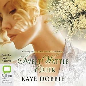 Sweet Wattle Creek Audiobook
