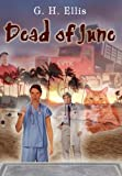 Dead of June, G. H. Ellis, 1410778916