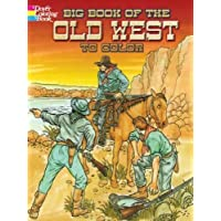 Big Book of the Old West to Color (Dover History Coloring Book)