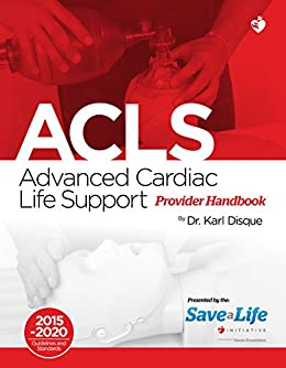 Amazon advanced cardiac life support acls ebook dr karl advanced cardiac life support acls by disque dr karl fandeluxe Images