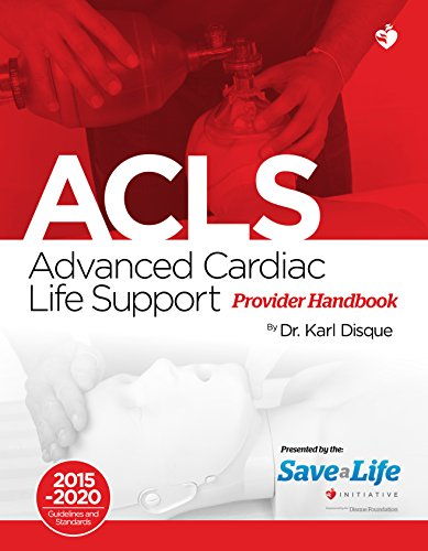 Advanced Cardiac Life Support (ACLS) ()