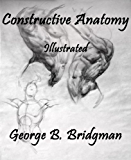 Constructive Anatomy: Illustrated