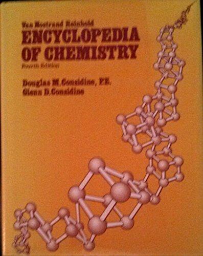 Van Nostrand Reinhold Encyclopedia of Chemistry (Fourth Edition)