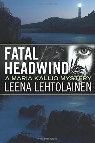 Fatal Headwind (The Maria Kallio Series)