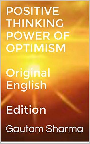Positive Thinking Power Of Optimism Original English Edition