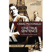 One True Sentence: A Hector Lassiter novel by Craig McDonald (2014-08-18)