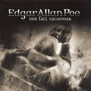 Der Fall Valdemar (Edgar Allan Poe 24) Hörspiel